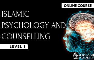 Islamic Psychology and Counselling – Level 1