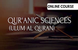 Qur'anic Sciences (Ulûm Al-Qur'an)