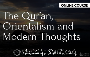 Qur'an, Orientalism and Modern Thoughts