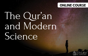 The Qur'an and Modern Science