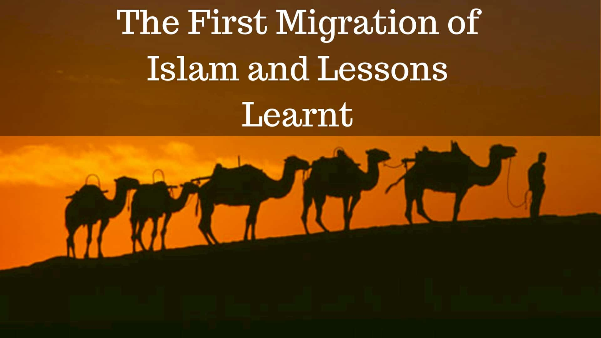 The First Migration of Islam and Lessons Learnt