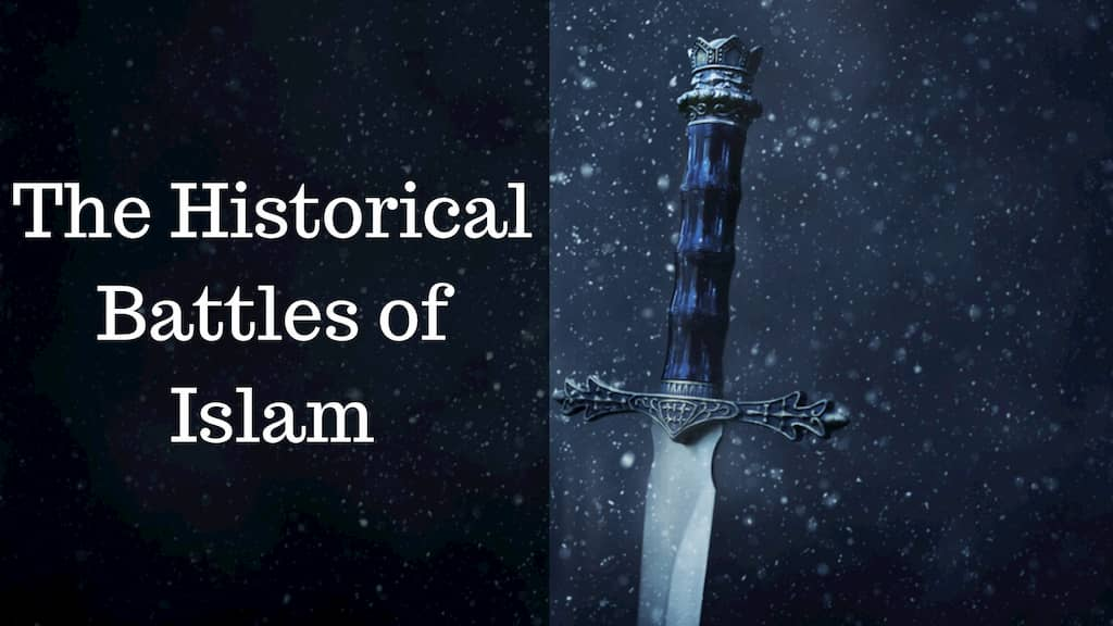 The Historical Battles of Islam