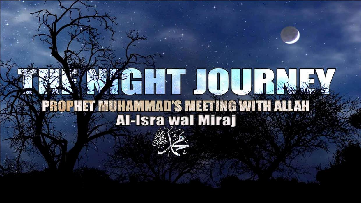 The Truth of the Miraculous Night Journey