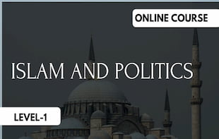 Islam and Politics – Level 1