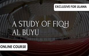 Study of Fiqh Al Buyu Authored By Mufti Taqi Usmani